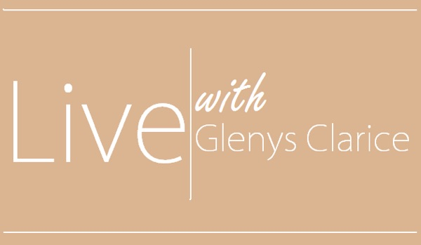 Live with Glenys Clarice