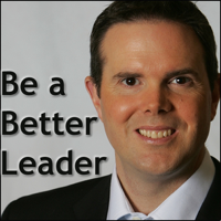 Be A Better Leader Podcast podcast