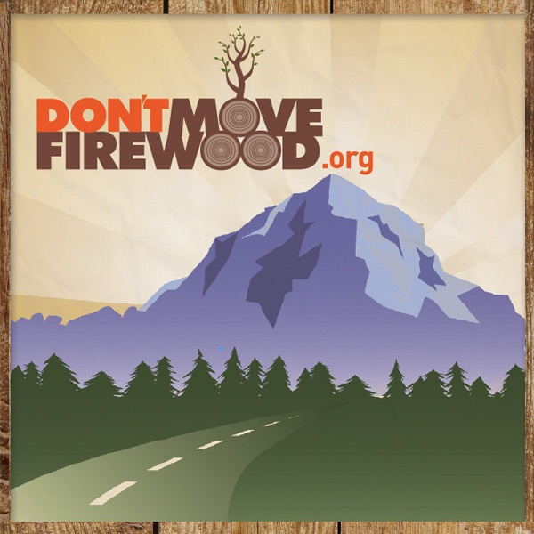 Don't Move Firewood