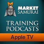 Market Samurai Training - For Apple TV