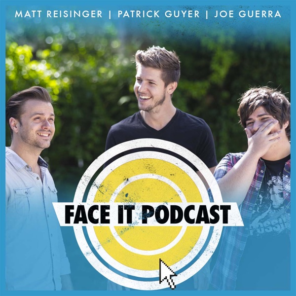 Face It Podcast