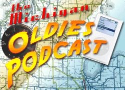 The Michigan Oldies Podcast