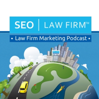 Law Firm Marketing Podcast – SEO | Law Firm podcast
