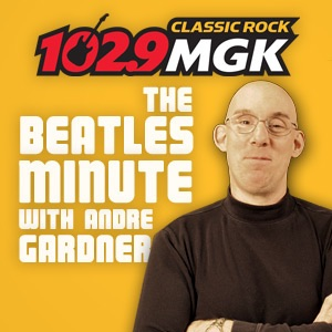 WMGK - Andre Gardner's Beatles Minute