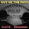 Out of the Past: Investigating Film Noir artwork
