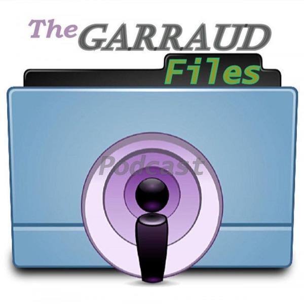 The Garraud Files Podcast