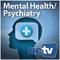 Mental Health and Psychiatry (Audio)