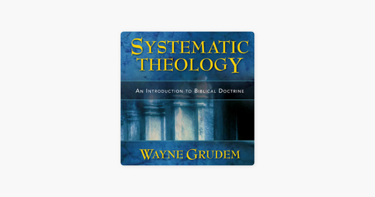 Systematic Theology Ebook