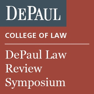 DePaul Law Review Symposium - Audio