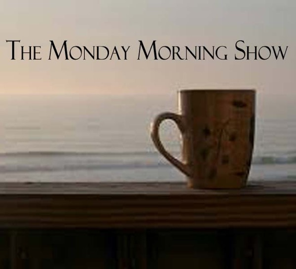 The Monday Morning Show