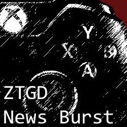 ZTGD News Burst
