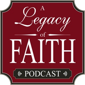 A Legacy of Faith | parenting, marriage, family, homeschool, Christian, Bible