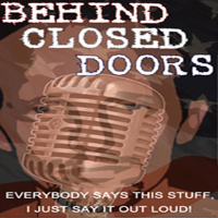 Behind Closed Doors podcast