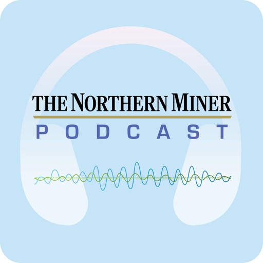 Cover image of The Northern Miner Podcast