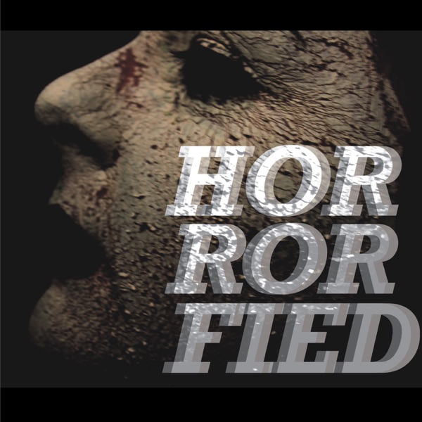 The Horrorfied Podcast