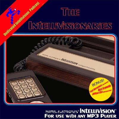 The Intellivisionaries Podcast