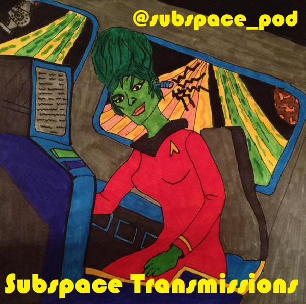 Subspace Transmissions: A Star Trek Podcast