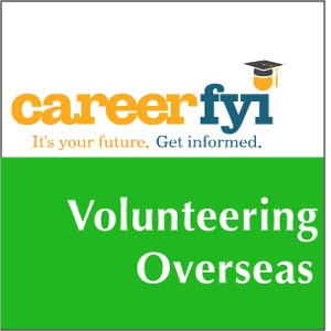 CareerFYI - Volunteering Overseas