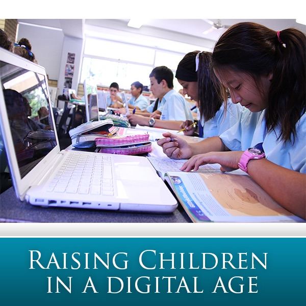 Raising Children in the Digital Age