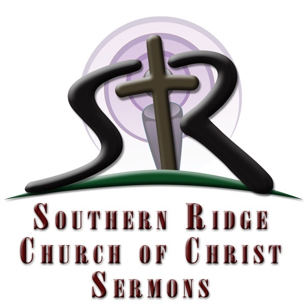 Southern Ridge Church of Christ Sermons (Audio)