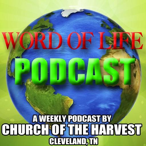 Church Of The Harvest | Sermon Podcast | Cleveland, TN