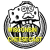 Wisconsin Cheesecast