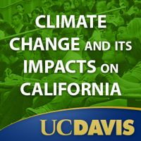 Climate Change and Its Impacts on California, Winter 2008 podcast