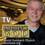World Outreach Church | Experience God TV Podcast