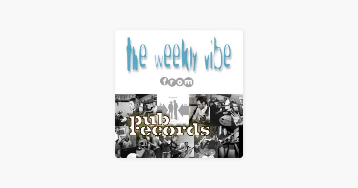 The Weekly Vibe on Apple Podcasts