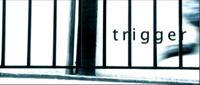 Trigger podcast