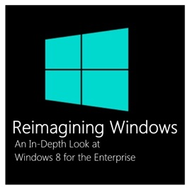 Reimagining Windows: An In-Depth Look at Windows 8 for the