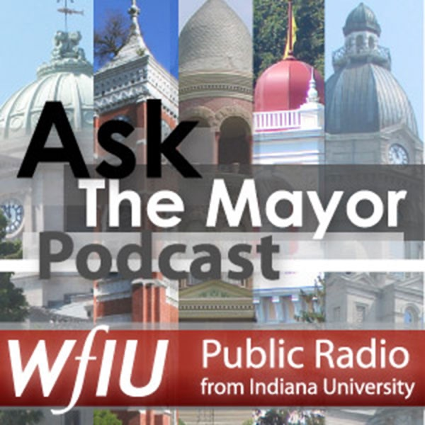WFIU: Ask the Mayor