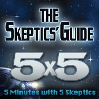 The Skeptics' Guide 5X5
