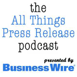 All Things Press Release podcast