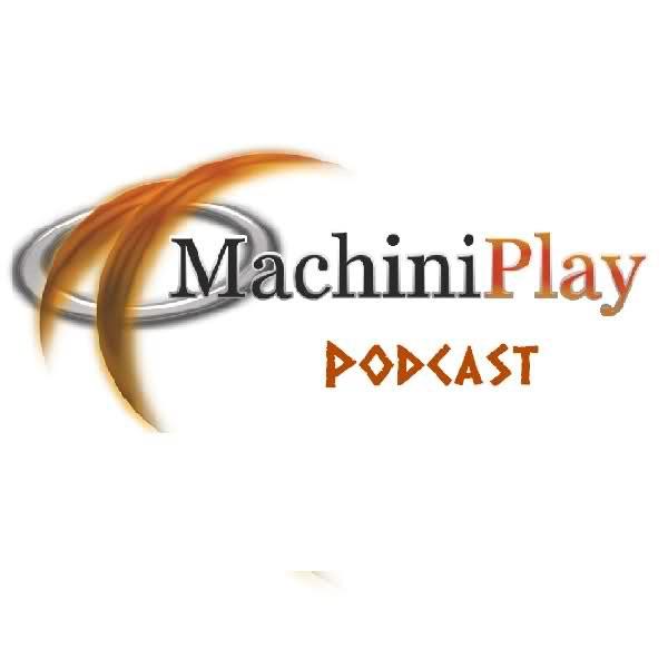 Machiniplay Podcast