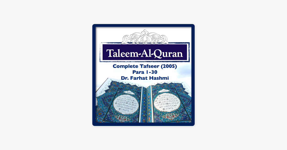 Taleem-Al-Quran-2005(Complete) on Apple Podcasts