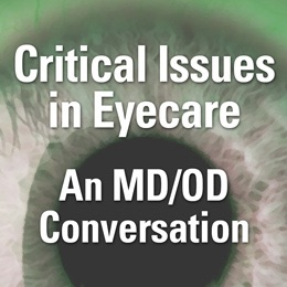 Cover image of Critical Issues in Eyecare: An MD/OD Conversation