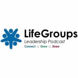 LifeGroup Leadership