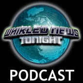 """Whirled News Tonight"" PODCAST"