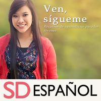 Ven, sígueme: Recursos de aprendizaje para los jóvenes | SD | SPANISH podcast