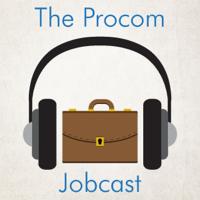 Procom Jobcast podcast