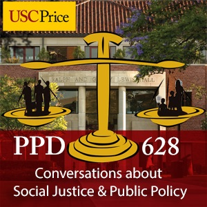 USC PPD 628: Conversations about Social Justice and Public Policy