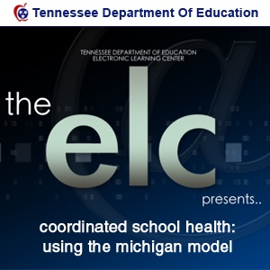 Coordinated School Health: Using the Michigan Model