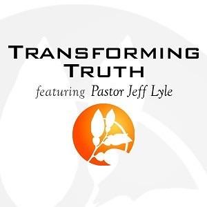 Transforming Truth (audio)