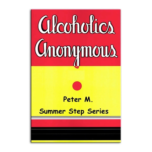 Peter M. Summer Step Series 12 Steps / 11 weeks