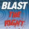 BLAST THE RIGHT artwork