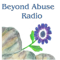 Beyond Abuse Radio