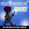 Der Finanzwesir rockt - Der etwas andere Podcast über Geld und finanzielle Bildung - Albert Warnecke und Daniel Korth
