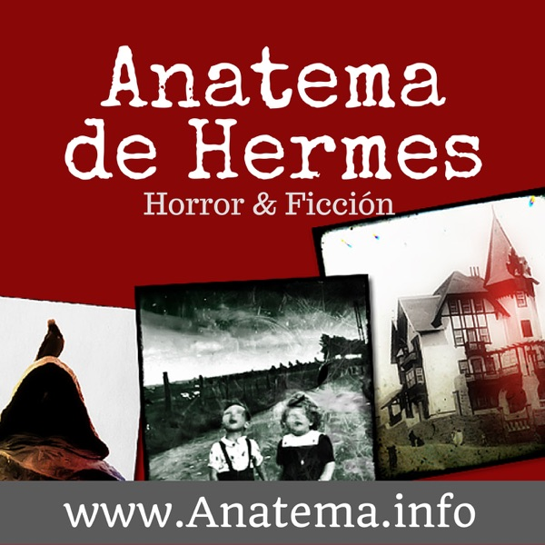 Anatema de Hermes - Terror, Horror y Ficcion en Español