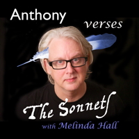Anthony verses The Sonnets with Melinda Hall podcast